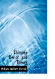 Chimney Design and Theory: 2008 9780554905075 Front Cover