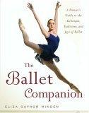 Ballet Companion Ballet Companion 2005 9780743264075 Front Cover
