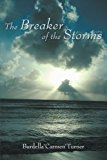 Breaker of the Storms 2011 9781462032075 Front Cover