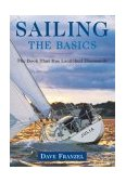 Sailing The Basics - The Book That Has Launched Thousands 2003 9781585748075 Front Cover