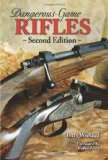 Dangerous-Game Rifles 2nd 2009 Revised 9780892728077 Front Cover