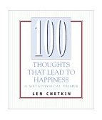 100 Thoughts That Lead to Happiness 2002 9781571743077 Front Cover