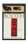 Booth A Novel 1st 1998 9780385487078 Front Cover