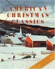 American Christmas Classics The Millennia Collection 2nd 2001 9780615115078 Front Cover