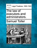 law of executors and Administrators 2010 9781240101078 Front Cover