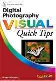 Digital Photography Visual Quick Tips 2006 9780470083079 Front Cover
