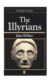 Illyrians 1996 9780631198079 Front Cover