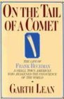 On the Tail of a Comet The Life of Frank Buchman 1988 9780939443079 Front Cover