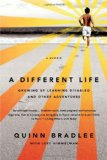 Different Life Growing up Learning Disabled and Other Adventures 1st 2010 9781586488079 Front Cover