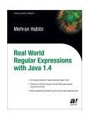 Java Regular Expressions Taming the Java. Util. Regex Engine 2004 9781590591079 Front Cover
