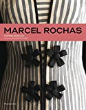 Marcel Rochas Designing French Glamour 1st 2015 9782080202079 Front Cover