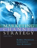 Marketing Channel Strategy 8th 2016 Revised  9780133357080 Front Cover