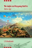 The Imjin and Kapyong Battles, Korea, 1951: 1st 2013 9780253009081 Front Cover