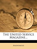 United Service Magazine 2012 9781278382081 Front Cover