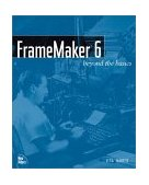 FrameMaker 6 Beyond the Basics 2001 9780735711082 Front Cover