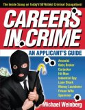 Careers in Crime An Applicant's Guide 2008 9780740757082 Front Cover