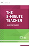 5-Minute Teacher How Do I Maximize Time for Learning in My Classroom? (ASCD Arias) 2013 9781416617082 Front Cover