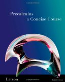 Precalculus A Concise Course 2nd 2010 9781439049082 Front Cover