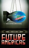 Future Americas 2008 9780756405083 Front Cover