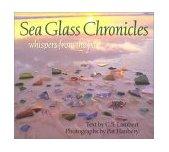 Sea Glass Chronicles Whispers from the Past 2001 9780892725083 Front Cover