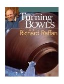 Turning Bowls with Richard Raffan 2002 9781561585083 Front Cover