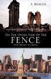 On the Other Side of the Fence 2011 9781613790083 Front Cover
