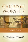 Called to Worship The Biblical Foundations of Our Response to God's Call cover art