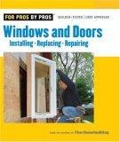 Windows and Doors Installing, Repairing, Replacing 2006 9781561588084 Front Cover