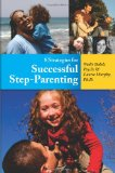 8 Strategies for Successful Step-Parenting 2010 9781935387084 Front Cover