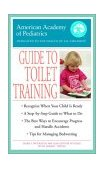 American Academy of Pediatrics Guide to Toilet Training 2003 9780553381085 Front Cover