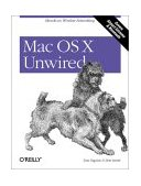 Mac OS X Unwired A Guide for Home, Office, and the Road 2003 9780596005085 Front Cover