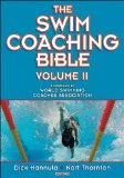 Swim Coaching Bible, Volume II 1st 2012 9780736094085 Front Cover