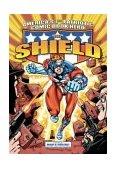 Shield - America's 1st Patriotic Comic Book Hero 2004 9781879794085 Front Cover