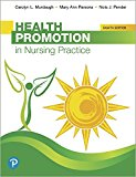 Health Promotion in Nursing Practice 8th 2018 9780134754086 Front Cover