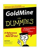 GoldMine for Dummies 2000 9780764506086 Front Cover