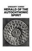 Herald of the Autochthonic Spirit 1981 9780811208086 Front Cover