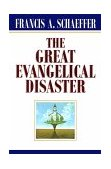 Great Evangelical Disaster 1984 9780891073086 Front Cover