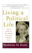 Living a Political Life 1995 9780679740087 Front Cover