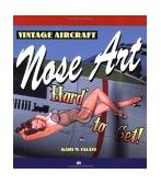 Vintage Aircraft Nose Art 1st 2002 Revised  9780760312087 Front Cover