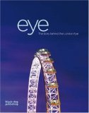 Eye The Story Behind the London Eye 2007 9781906155087 Front Cover