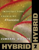 Introductory Chemistry A Foundation, Hybrid 7th 2010 9780538757089 Front Cover