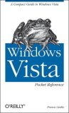 Windows Vista Pocket Reference A Compact Guide to Windows Vista 2007 9780596528089 Front Cover