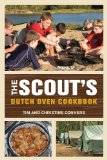 Scout's Dutch Oven Cookbook 2012 9780762778089 Front Cover