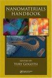 Nanomaterials Handbook 2006 9780849323089 Front Cover