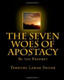 Seven Woes of Apostacy 2010 9781453868089 Front Cover