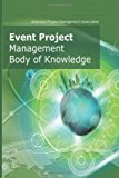Event Project Management Body of Knowledge 2013 9781478382089 Front Cover