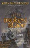 Broken Blade 2011 9781937007089 Front Cover