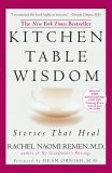 Kitchen Table Wisdom Stories That Heal 10th 2006 Anniversary 9781594482090 Front Cover