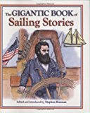 Gigantic Book of Sailing Stories 2008 9781602392090 Front Cover