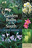 Garden Bulbs for the South 2nd 2013 Revised  9781604695090 Front Cover